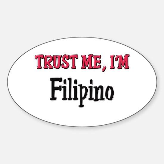 Trusty Me I'm Filipino Oval Decal