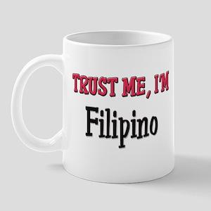 Trusty Me I'm Filipino Mug