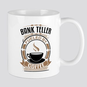 Bank Teller Fueled By Coffee Mugs