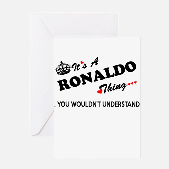RONALDO thing, you wouldn't underst Greeting Cards