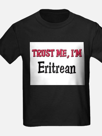 Trusty Me I'm Eritrean T