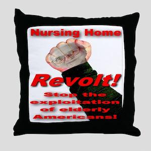 Nursing Home Revolt Throw Pillow