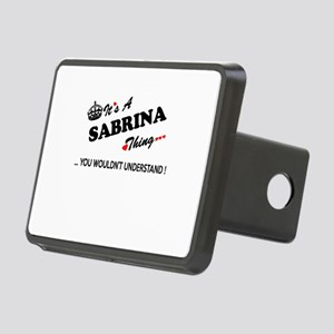 SABRINA thing, you wouldn' Rectangular Hitch Cover