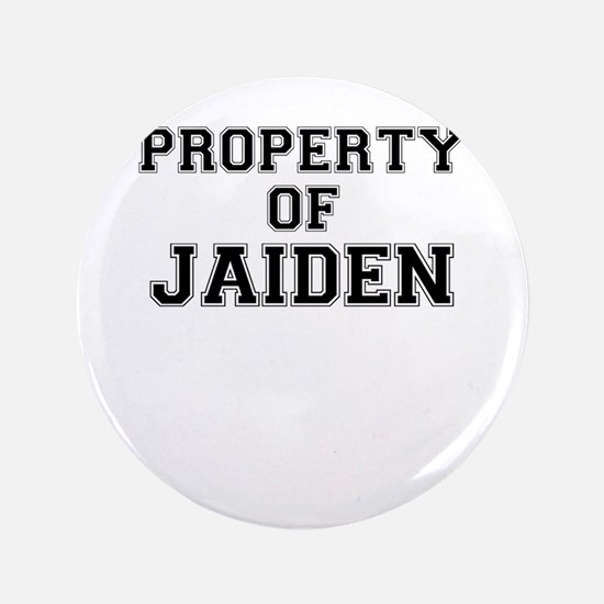 Property of JAIDEN Button