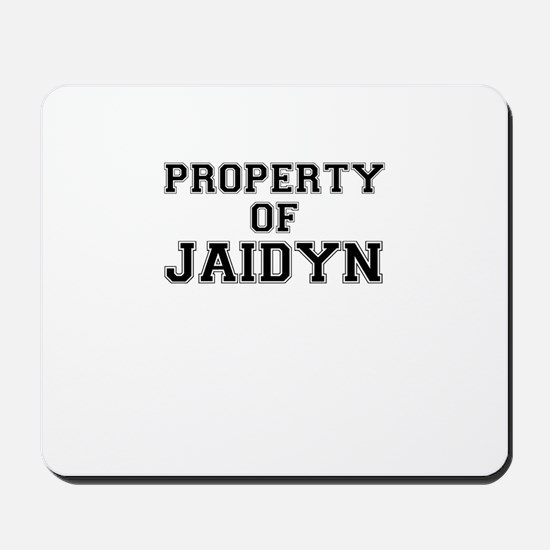 Property of JAIDYN Mousepad