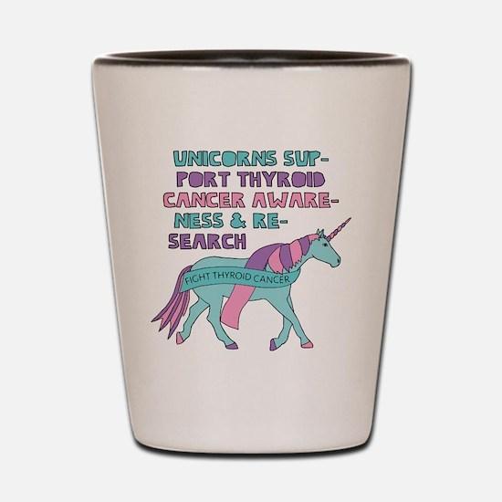 Unicorns Support Thyroid Cancer Awarene Shot Glass