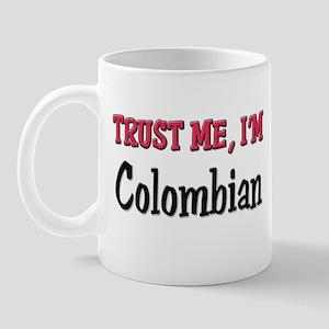 Trusty Me I'm Colombian Mug