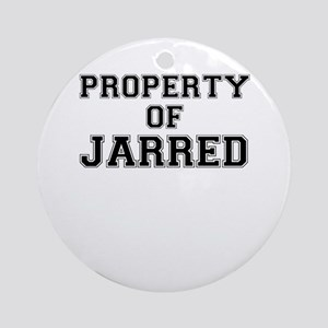 Property of JARRED Round Ornament