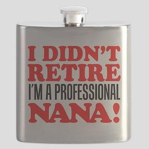 Didn't Retire Professional Nana Flask