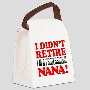 Didn't Retire Professional Nana Canvas Lunch Bag