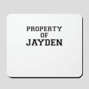 Property of JAYDEN Mousepad