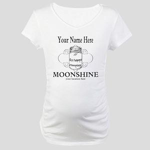 Homemade Moonshine Maternity T-Shirt