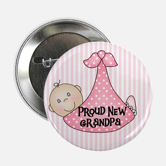 "Baby Girl Proud New Grandpa 2.25"" Button"