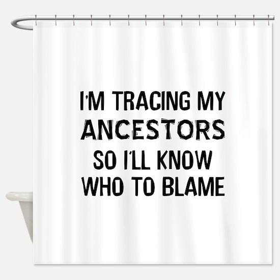 Funny Genealogy Shower Curtain