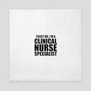 Trust Me, I'm A Clinical Nurse Specialist Queen Du