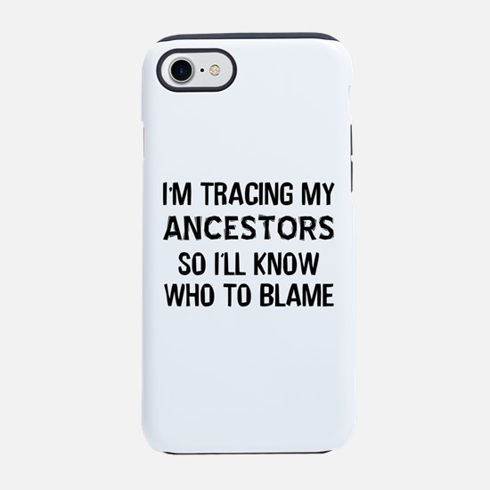 Funny Genealogy iPhone 8/7 Tough Case