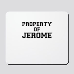 Property of JEROME Mousepad