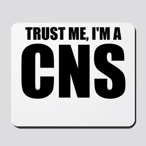 Trust Me, I'm A CNS Mousepad