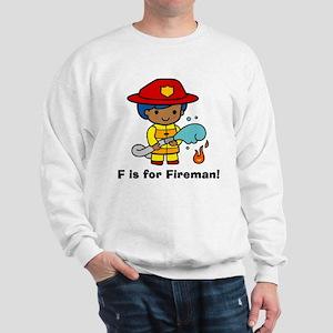 F is for Fireman Black Firefighter Sweatshirt