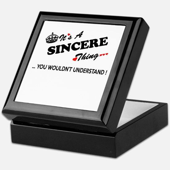 SINCERE thing, you wouldn't understan Keepsake Box
