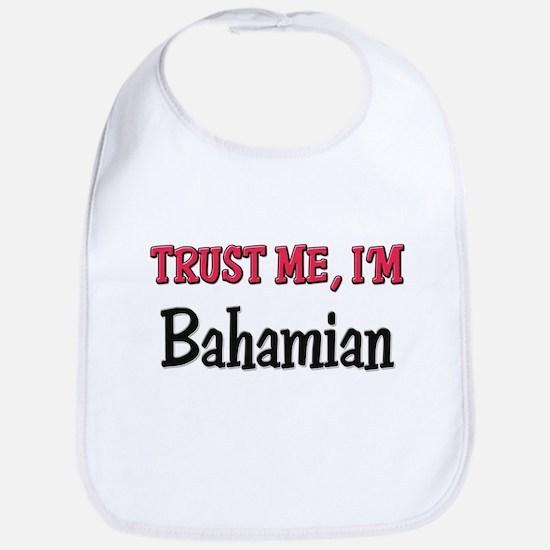 Trusty Me I'm Bahamian Bib