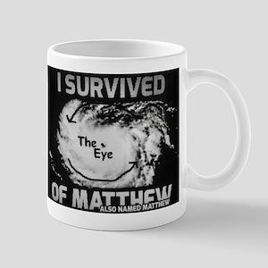 Survived Hurricane Matthew & Name Matthew Mugs