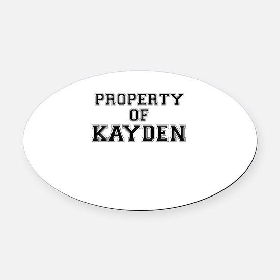 Property of KAYDEN Oval Car Magnet