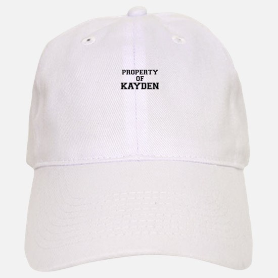 Property of KAYDEN Baseball Baseball Cap