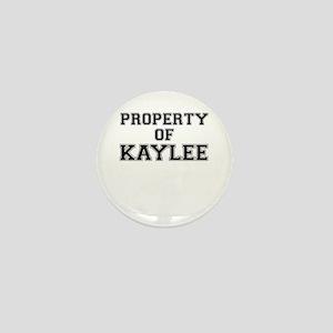 Property of KAYLEE Mini Button