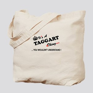 TAGGART thing, you wouldn't understand Tote Bag