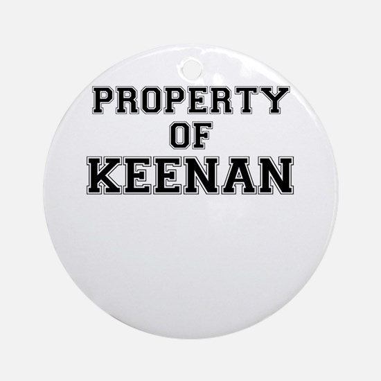 Property of KEENAN Round Ornament