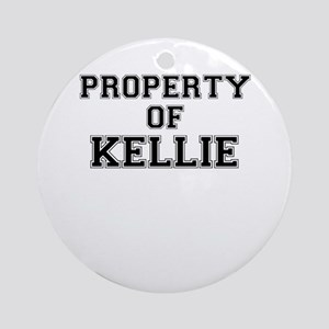 Property of KELLIE Round Ornament