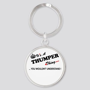 THUMPER thing, you wouldn't understand Keychains