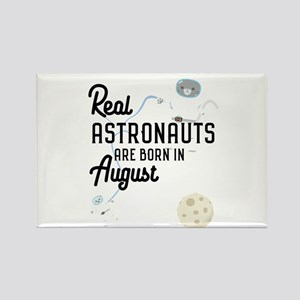 Astronauts are born in August Ctw1w Magnets
