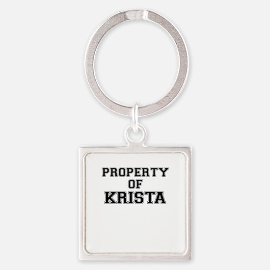 Property of KRISTA Keychains