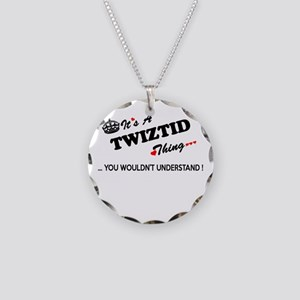 TWIZTID thing, you wouldn't Necklace Circle Charm