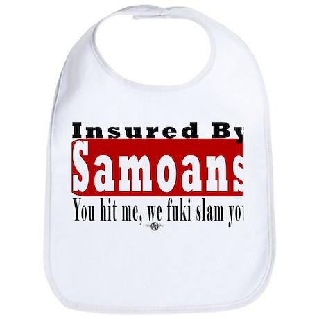 Insured by Samoans Bib