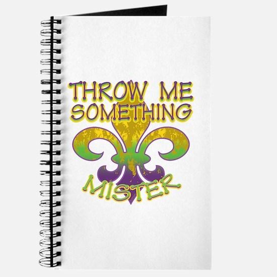 Throw Me Something Mister Journal