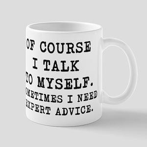 Of Course I Talk To Myself mug Mugs