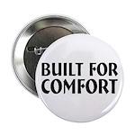 Built For Comfort 2.25