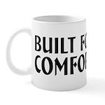 Built For Comfort Mug
