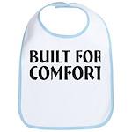 Built For Comfort Bib