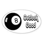Magic 8 Ball Outlook Good Sticker (Oval)