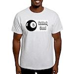 Magic 8 Ball Outlook Good Light T-Shirt