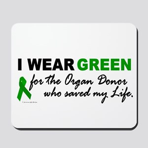 I Wear Green (Saved My Life) Mousepad