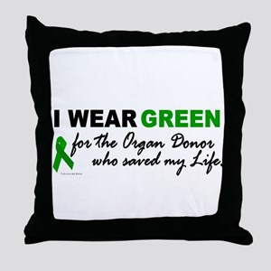 I Wear Green (Saved My Life) Throw Pillow