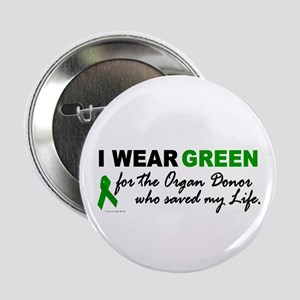 """I Wear Green (Saved My Life) 2.25"""" Button"""