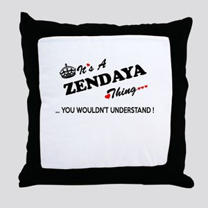 ZENDAYA thing, you wouldn't understan Throw Pillow