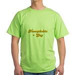 Homophobia = Gay Green T-Shirt