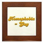 Homophobia = Gay Framed Tile